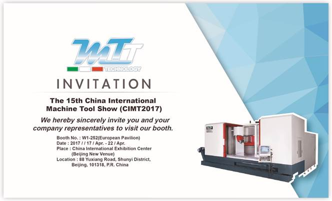 "MTT Technology sarà presente alla 15° fiera ""CIMT – China International Machine Tool"" a Pechino dal 17 al 22 aprile 2017"